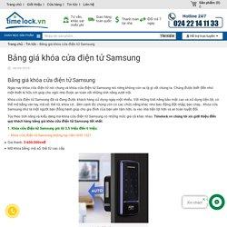 Bảng giá khóa cửa điện tử Samsung