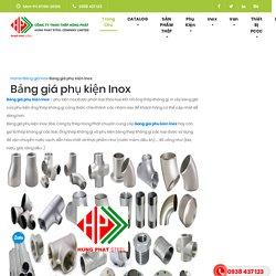 Bảng giá phụ kiện Inox