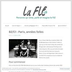 B2/C1 : Paris, années folles