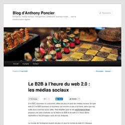 Le B2B à l'heure du web 2.0 : les médias sociaux