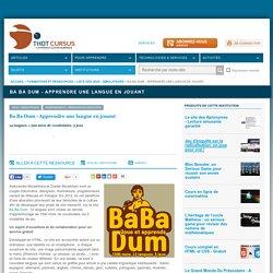 Ba Ba Dum - Apprendre une langue en jouant