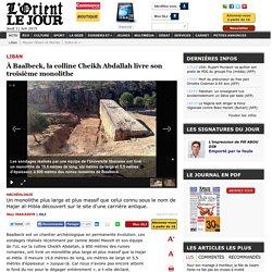 À Baalbeck, la colline Cheikh Abdallah livre son troisième monolithe - May MAKAREM