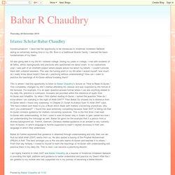 Babar R Chaudhry: Islamic Scholar Babar Chaudhry