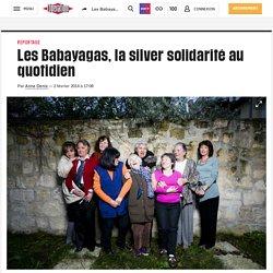 Les Babayagas, la silver solidarité au quotidien