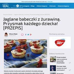 Przepis na jaglane babeczki z żurawiną. Spróbuj- Aktywniebardzo.pl