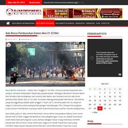 BABEINDONESIA Ada Renca Pembunuhan Dalam Aksi 21-22 Mei -
