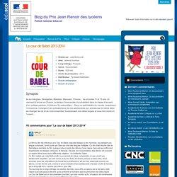 La cour de Babel 2013-2014 – Blog du Prix Jean Renoir des lycéens- Éduscol