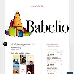 Où Babelio vous propose sa sélection de la rentrée littéraire 2015