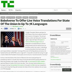 Babelverse To Offer Live Voice Translations For State Of The Union In Up To 7K Languages