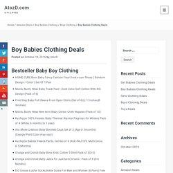 Boy Babies Clothing Deals – AtozD.com