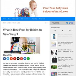 What is Best Food for Babies to Gain Weight