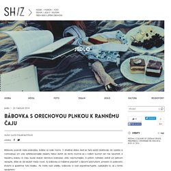 Bábovka s orechovou plnkou k rannému čaju - Shiz.sk