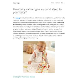 How baby calmer give a sound sleep to your baby?