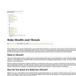 Baby Health and Thrush - Health Stories for Kids