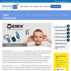 For Baby and Infants - Widex hearing aid