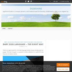 Baby Sign Language – The Right Way