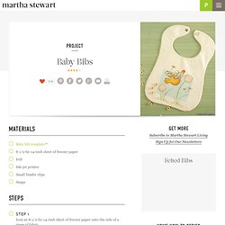 Baby Bibs - Martha Stewart Kids' Crafts