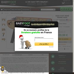 Baby-foot René Pierre GOAL - Babyfoot Vintage