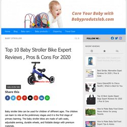 Baby Stroller Bike Expert Reviews , Pros & Cons For 2020