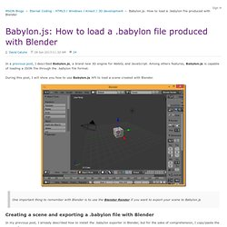Babylon.js: How to load a .babylon file produced with Blender - Eternal Coding - HTML5 / Windows / Kinect / 3D development - Site Home - MSDN Blogs