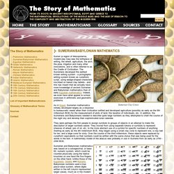 The Story of Mathematics - Sumerian/Babylonian Mathematics
