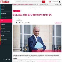 Bac 2021 : les E3C deviennent les EC