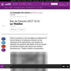 Bac de français 2017 (2/4) : Le Théâtre