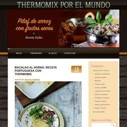 Bacalao al horno. Receta portuguesa con Thermomix - Thermomix en el mundo Thermomix en el mundo