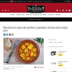 Bacalao en salsa de azafrán y gambas. Receta de cocina fácil, sencilla y deliciosa