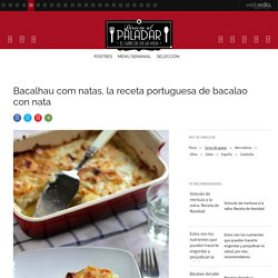 Bacalhau com natas. Receta portuguesa de bacalao con nata
