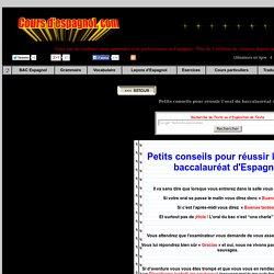 BAC Espagol - Conseils pour réussir l'oral du baccalauréat d'Espagnol - Commentaires et analyses de textes pour réussir le Baccalauréat d'Espagnol