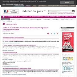 Au BO du 27 avril 2017 : baccalauréat, établissements régionaux d'enseignement adapté