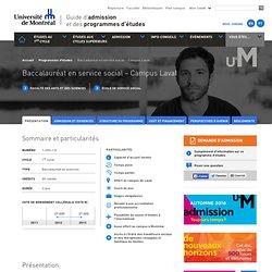 Baccalauréat en service social - Campus Laval (1-250-1-9) - UdeM