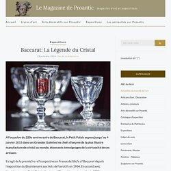 Baccarat: La Légende du Cristal – Le Magazine de Proantic