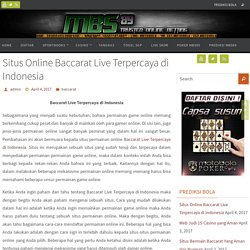 Situs Online Baccarat Live Terpercaya di Indonesia