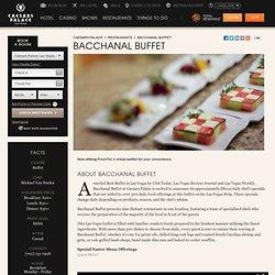 Las Vegas Buffet - Bacchanal Buffet – Caesars Palace