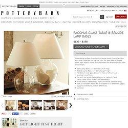 Bacchus Glass Table & Bedside Lamp Bases