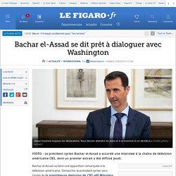 Bachar el-Assad se dit prêt à dialoguer avec Washington