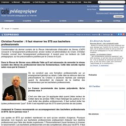 Christian Forestier : Il faut réserver les STS aux bacheliers professionnels