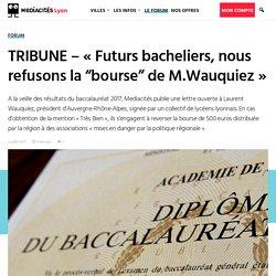 """TRIBUNE – « Futurs bacheliers, nous refusons la """"bourse"""" de M.Wauquiez »"""