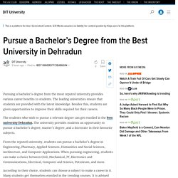 Pursue a Bachelor's Degree from the Best University in Dehradun