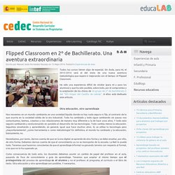 Flipped Classroom en 2º de Bachillerato. Una aventura extraordinaria