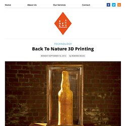 Back To Nature 3D Printing