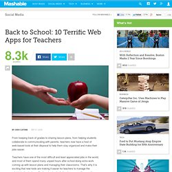 Back to School: 10 Terrific Web Apps for Teachers