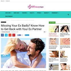 How to Get Back with Your Ex-Girlfriend or Boyfriend