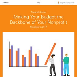 Making Your Budget the Backbone of Your Nonprofit