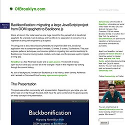 Backbonification: migrating a large JavaScript project from DOM spaghetti to Backbone.js | OfBrooklyn.com