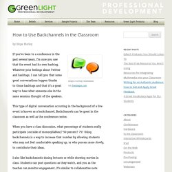 How to Use Backchannels in the Classroom