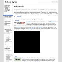 Backchannels - Richard Byrne