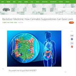 Backdoor Medicine: How Cannabis Suppositories Can Save Lives